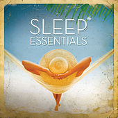 Sleep Essentials by Various Artists