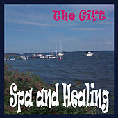 Spa and Healing by The Gift