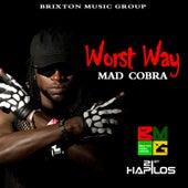 Worst Way - Single by Mad Cobra