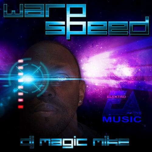Warp Speed - Single by DJ Magic Mike