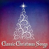 Classic Christmas Songs by Christmas Songs