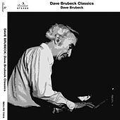 Dave Brubeck Classics by Dave Brubeck