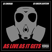 As Live as It Gets (2011) [feat. DJ Green Lantern] by DJ Emurda