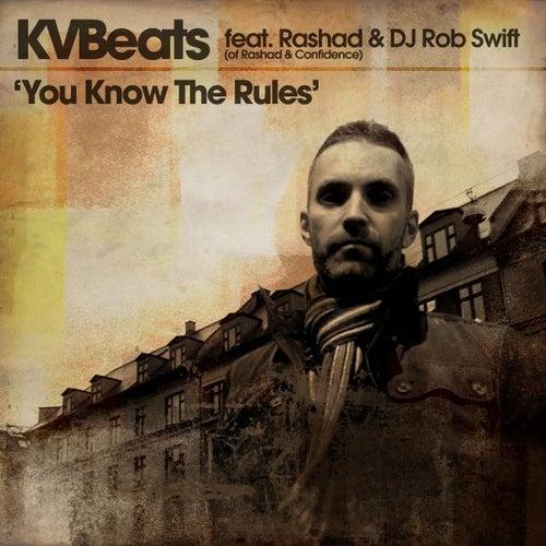 You Know The Rules (feat. Rashad & DJ Rob Swift) von KVBeats