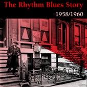 Rhythm and Blues Story, Vol. 4 (1958 -1960) von Various Artists