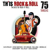 Th'Is Rock & Roll (The Best of Rock'N'Roll) by Various Artists