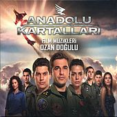 Anadolu Kartalları Film Müzikleri von Various Artists