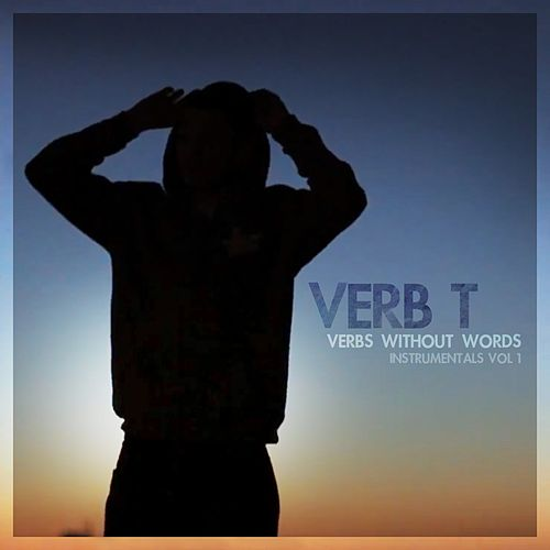 Verbs Without Words - Instrumentals, Vol. 1 by Verb T