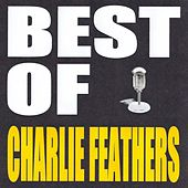 Best of Charlie Feathers von Charlie Feathers