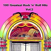 100 Greatest Rock'n' Roll Hits, Vol. 2 by Various Artists