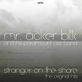 Stranger On the Shore - the Original Hits de Acker Bilk