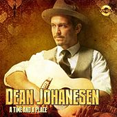 A Time and a Place by Dean Johanesen