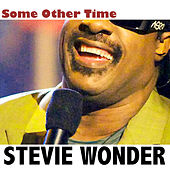 Some Other Time by Stevie Wonder
