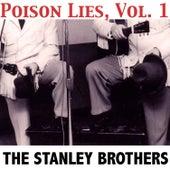 Poison Lies, Vol. 1 von The Stanley Brothers