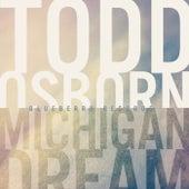 Michigan Dream EP by Todd Osborn