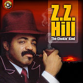 The Chokin' Kind de Z.Z. Hill