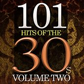 101 Hits of the Thirties, Vol. 2 by Various Artists