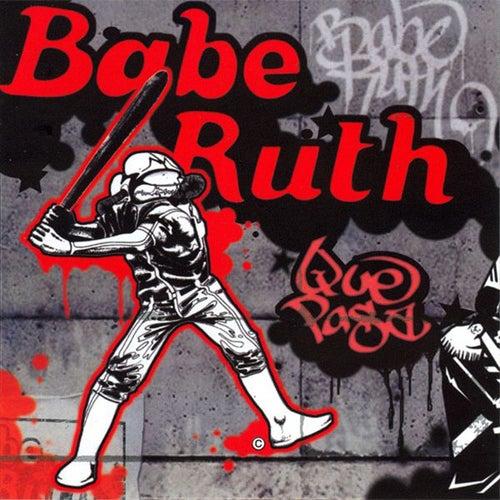 Que Pasa by Babe Ruth (Baseball)