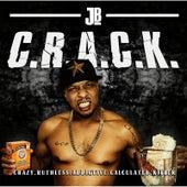 C.R.A.C.K. by JB