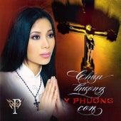 Chua Thuong Con von Y Phuong