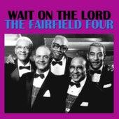 Wait on the Lord de The Fairfield Four