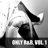 Only R&B, Vol. 1 de Various Artists