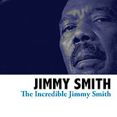 The Incredible Jimmy Smith de Jimmy Smith