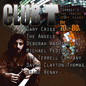 Club T: Tracks Of My Years, 70s-80s de Various Artists