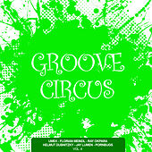 Groove Circus, Vol. 4 von Various Artists