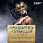Masquerade House Club, Vol. 8 by Various Artists
