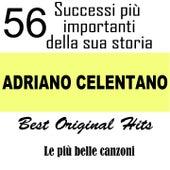 Adriano Celentano: 56 successi più importanti della sua storia (Le più belle canzoni - Best Original Hits) de Adriano Celentano