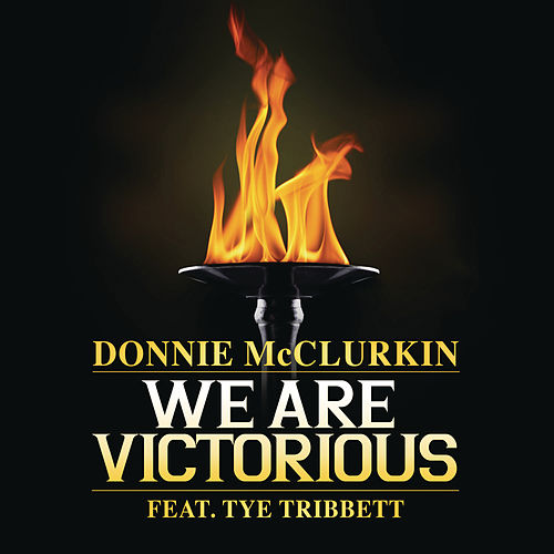 We Are Victorious by Donnie McClurkin