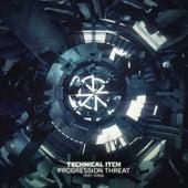 Progression Threat Three by Technical Itch