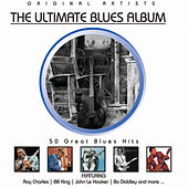 The Ultimate Blues Album by Various Artists