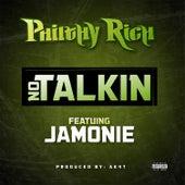 No Talkin - Single von Philthy Rich