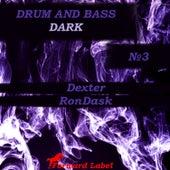 Drum & Bass Dark N.3 by Various Artists