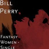 Fantasy Women by Bill Perry