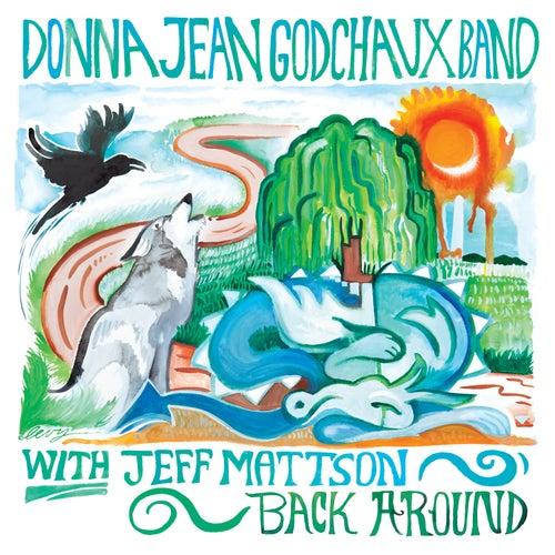 Back Around by Jeff Mattson