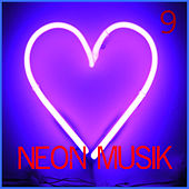 Neon Musik 9 de Various Artists