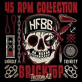 45 Rpm Collection by Bricktop
