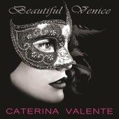 Beautiful Venice by Caterina Valente