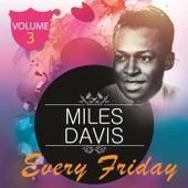 Every Friday Vol  3 von Miles Davis