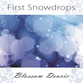First Snowdrops by Blossom Dearie