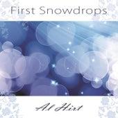 First Snowdrops by Al Hirt