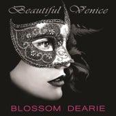 Beautiful Venice by Blossom Dearie