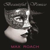Beautiful Venice de Max Roach