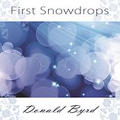 First Snowdrops by Donald Byrd