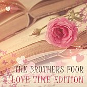 Love Time Edition de The Brothers Four