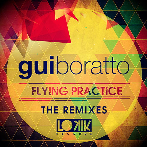Flying Practice (The Remixes) - Single de Gui Boratto