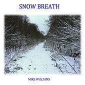 Snow Breath di Mike Williams